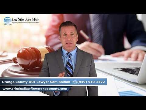 Orange County DUI Lawyer and Criminal Attorney Sam Salhab