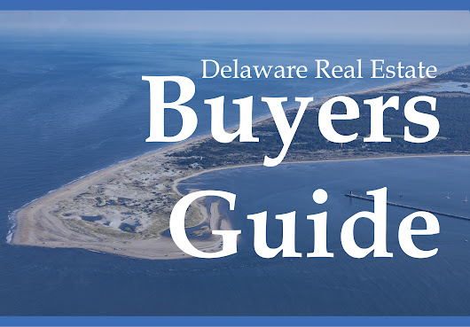 Free Coastal Delaware Real Estate Buying Guide