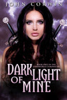 Dark Light of Mine (Overworld Chronicles #2)