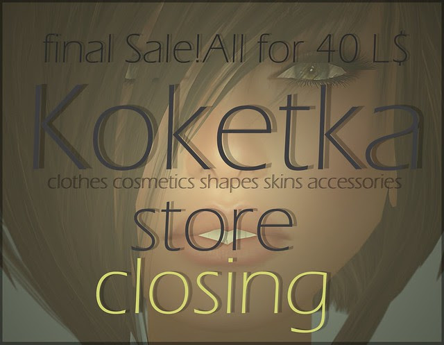 - Koketka store - Closing - Final Sale -
