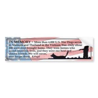 In Memory - War Dogs Bumper Sticker