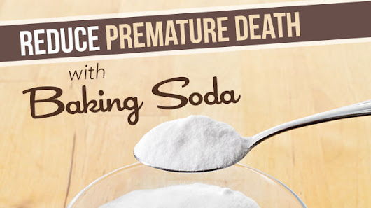 Baking Soda May Reduce Premature Death Risk