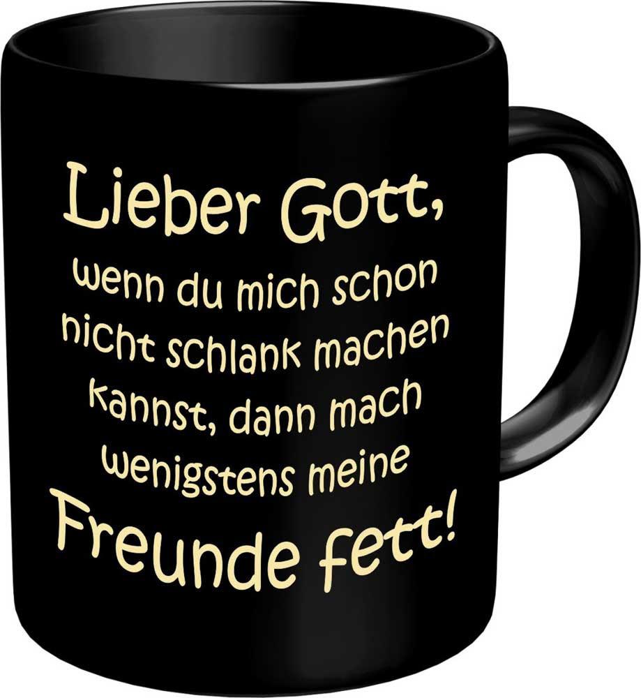 Lieber Gott Mache Meine Freund Spruch Tasse Fun Tasse ø8 5 H9 5cm