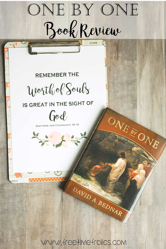 David A. Bednar One by One book review - Free Time Frolics