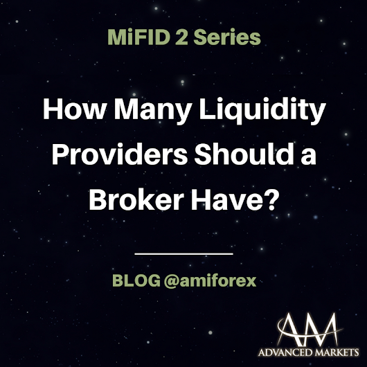 MiFID II - How Many Liquidity Providers Should a Broker Have?