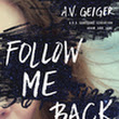 Review: Follow Me Back + Giveaway - Free Bookster