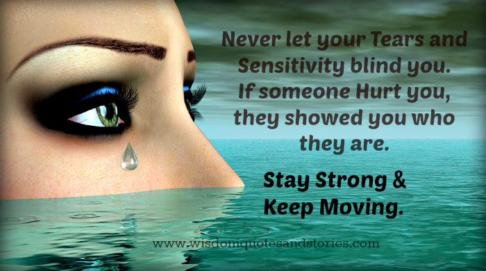 Stay Strong And Keep Moving Wisdom Quotes Stories