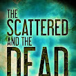 The Scattered and the Dead Book 1.5 by L.T. Vargus and Tim McBain | Book Reviews | Reading 'n Stuff