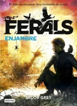 Enjambre (Ferals II) Jacob Grey
