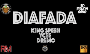 Download Video:- King Spesh Ft Ycee And Dremo – Diafada