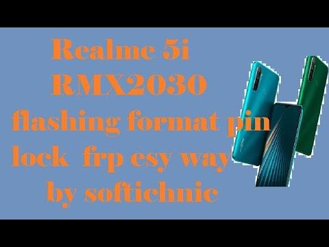 Realme 5i RMX2030 flashing format pin lock  frp esy way by softichnic