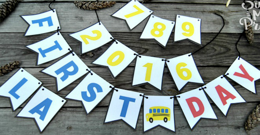 Free Printable First Day and Last Day of School Bunting