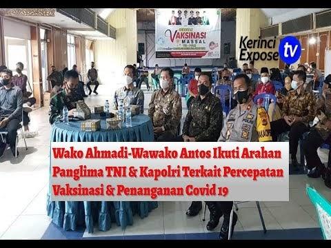 Wako Ahmadi-Wawako Antos Ikuti Arahan Panglima TNI & Kapolri Terkait Percepatan Vaksinasi & Penanganan Covid-19