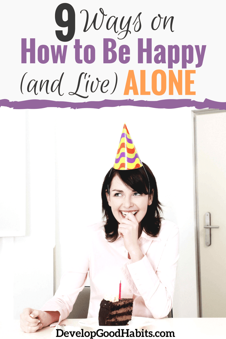 9 Ways On How To Be Happy And Live Alone