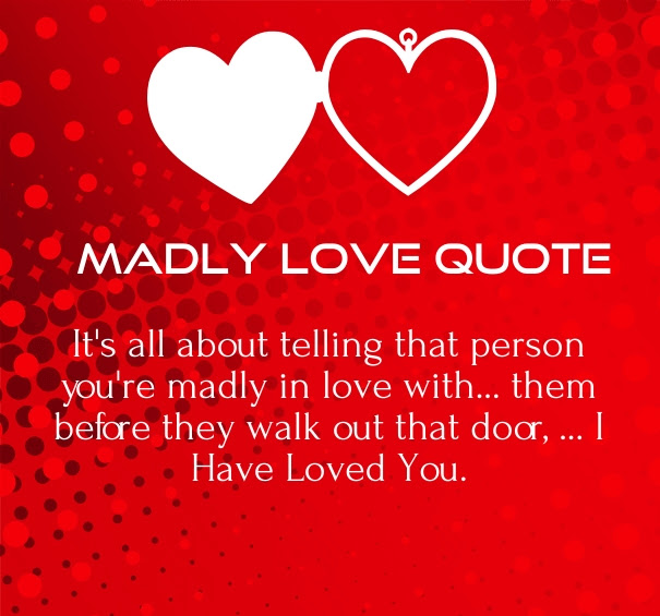 Madly In Love Quotes For Her In Love Quotes