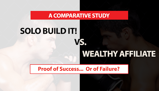 SBI! vs. Wealthy Affiliate Review: WA Proof of Success… or Failure? Part 1