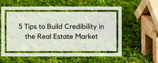 5 Tips to Build Credibility in the Real Estate Market in Arizona