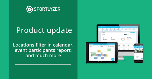 Sportlyzer product update: locations filter in calendar and more