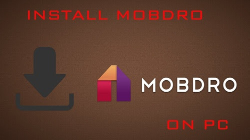 Download Mobdro free on Windows 8, 8.1, 7, 10 for PC