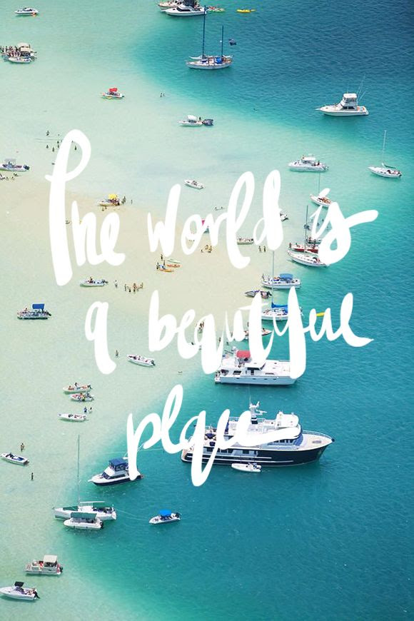 THE WORLD IS A BEAUTIFUL PLACE