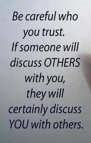Yoddler Be Careful Who You Trust If Someone Will Discuss Others