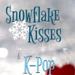 """Snowflake Kisses"" by Jennie Bennett"