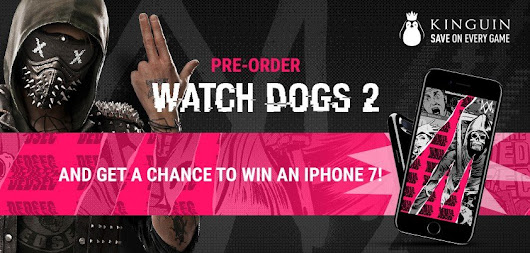 Pre-order Watch Dogs 2 and get a chance to win an Iphone 7!