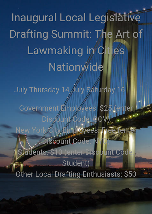 Inaugural Local Legislative Drafting Summit: The Art Of Lawmaking In Cities Nationwide