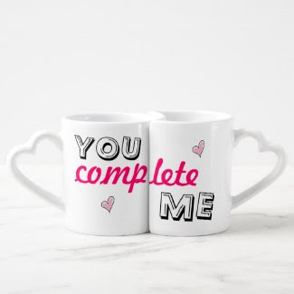 You complete me - lover's coffee mug lovers mug