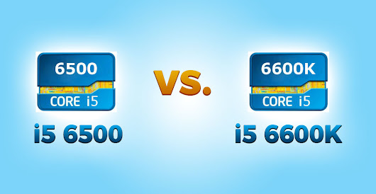 i5 6500 vs i5 6600K | Intel Core CPU Comparison Review