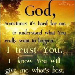 I Know God Has A Plan For Me Quote Quote Number 732062 Picture