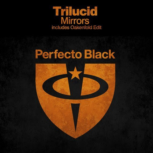 Deejays Music - Trilucid returns to Perfecto with Mirrors
