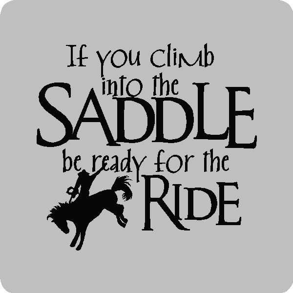 Quotes About Saddles 51 Quotes