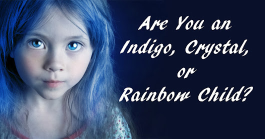 Image: Star Children: Are You an Indigo, Crystal, or Rainbow Child ...