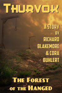 The Forest of the Hanged by Richard Blakemore and Cora Buhlert