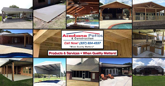 Products & Services • Acadiana Patios • Elite Service Since 1985
