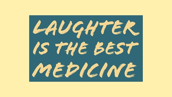 Awesome Laughter Is The Best Medicine Funny Quotes