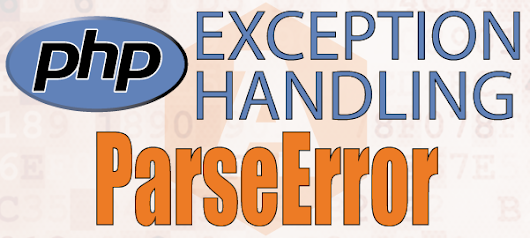PHP Exception Handling - PHP ParseError