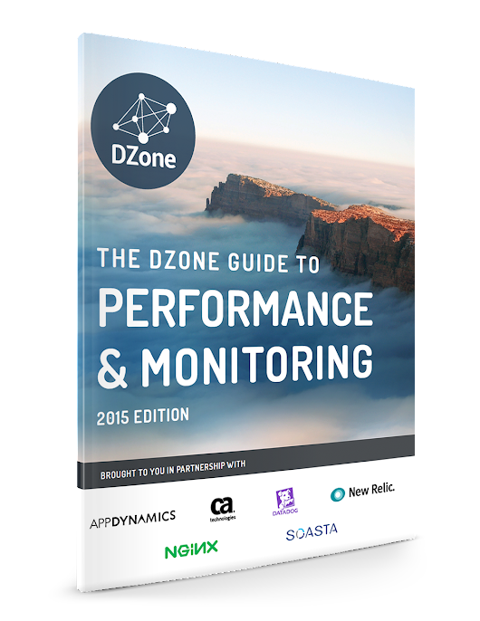 2015 Guide to Performance and Monitoring | DZone