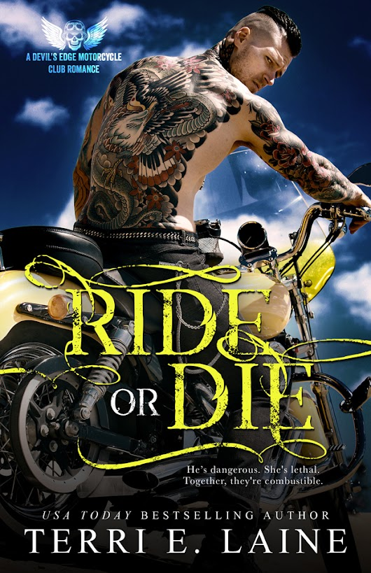 Release Day Blitz - Ride or Die by Terri E. Laine