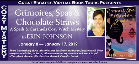 #Spotlight / #Giveaway - Grimoires, Spas & Chocolate Straws (A Spells & Caramels Cozy Witch Mystery) by Erin Johnson - Great Escapes Book Tour - Escape With Dollycas Into A Good Book