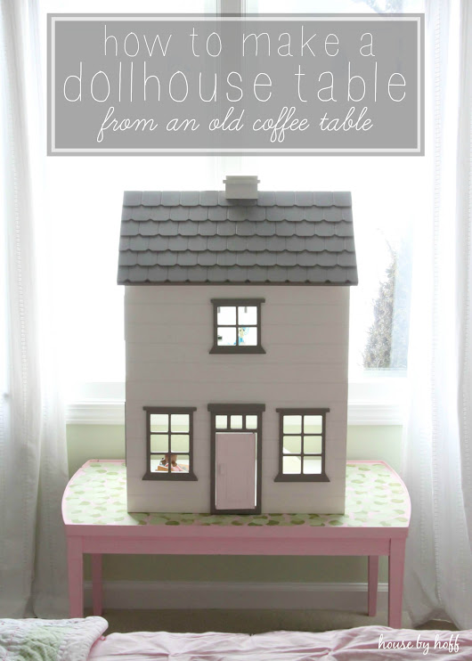 How to Make a Dollhouse Table From an Old Coffee Table - House by Hoff