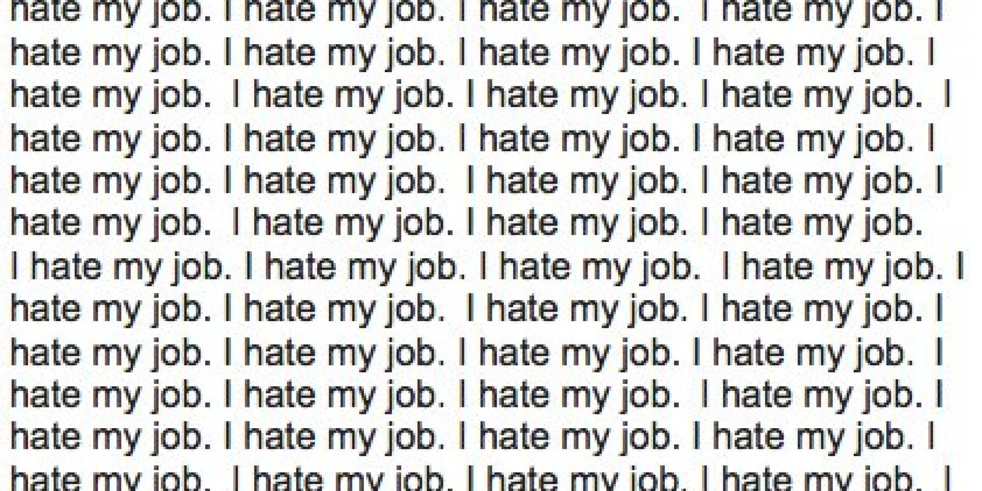 I Hate My Job Quotes Funny Quotes