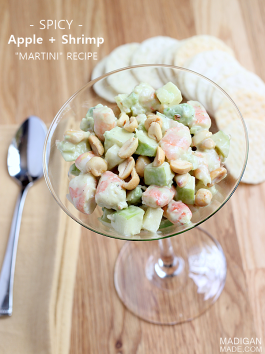 "Spicy Apple and Shrimp ""Martini"" ~ Madigan Made"