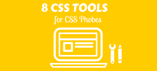 8 CSS Tools for CSS Phobics - The Hive