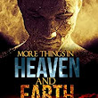 More Things in Heaven and Earth - Kindle edition by E.A. Comiskey, Paramita Bhattacharjee, Jonina Stump. Religion & Spirituality Kindle eBooks @ Amazon.com.