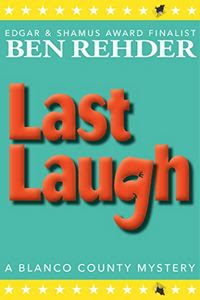 Last Laugh by Ben Rehder