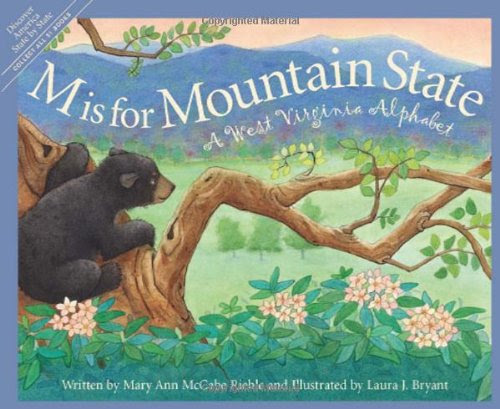 M is for Mountain State~ By Mary Ann McCabe Riehle