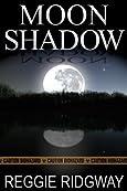 Moon Shadow by Reggie Ridgway