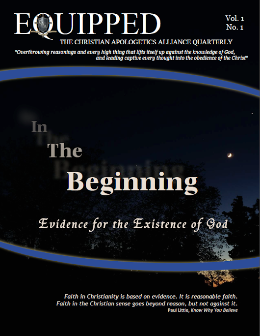 EQUIPPED Vol. 1 No. 1: In The Beginning - Evidence for the Existence of God